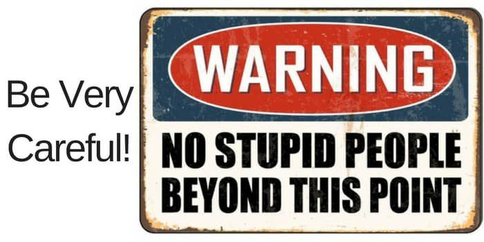 In Honour of Stupid People
