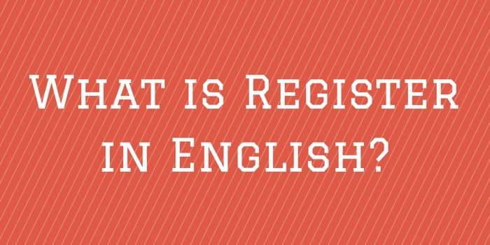 What is Register in English?