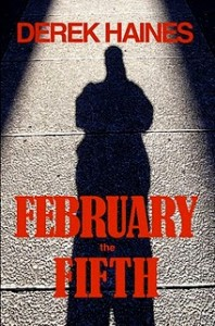 February The Fifth by Derek Haines