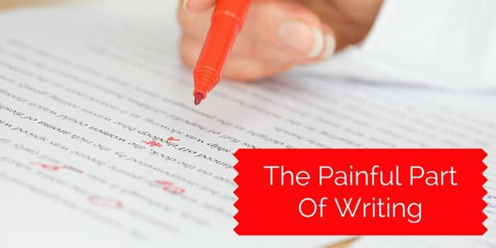 The Painful Part Of Writing