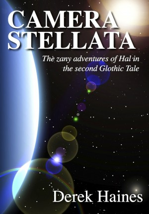 Camera Stellata - The Adventures of Hal