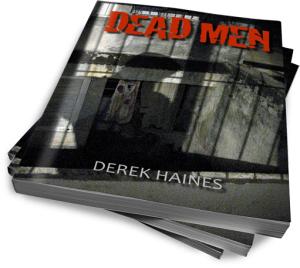Dead Men by Derek Haines