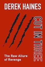 Cut In Three by Derek Haines