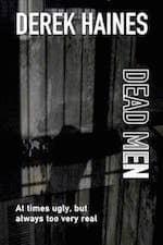Dead Men by Derek Haines