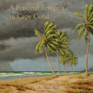 A Personal Tempest in Cape Coral