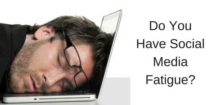 Do you have social media fatigue