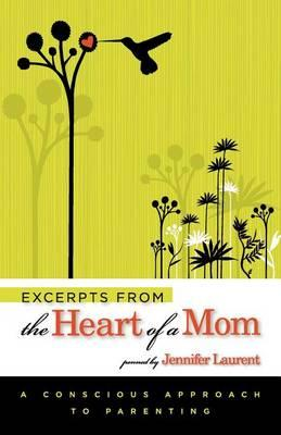 Excerpts From the Heart of a Mom