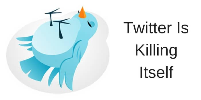 Twitter Is killing itself