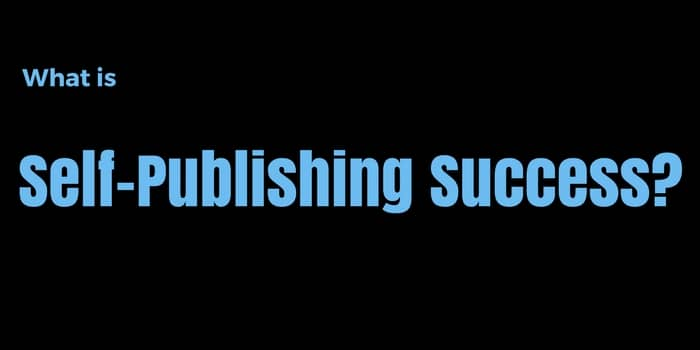 What is self-publishing success?