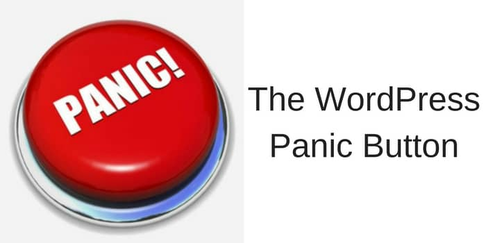 The WordPress Panic Button