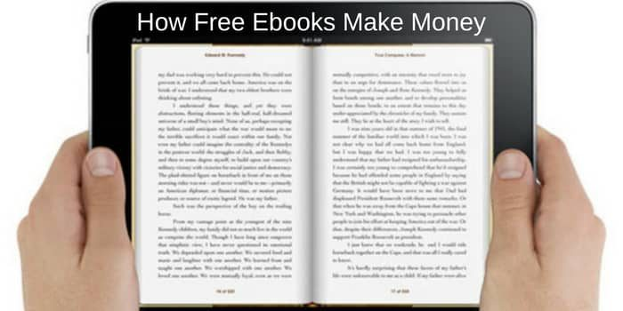 How Free Ebooks Make Money – But Not For Authors