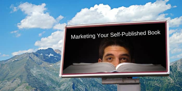 Marketing Your Self Published Book