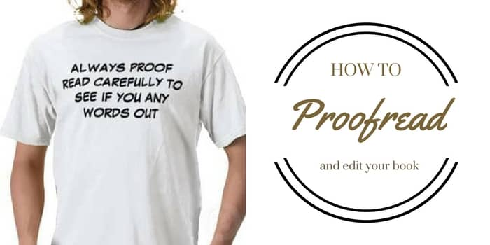 How To Self Edit And Proofread Your Book