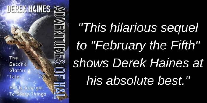 The Adventures of Hal by Derek Haines