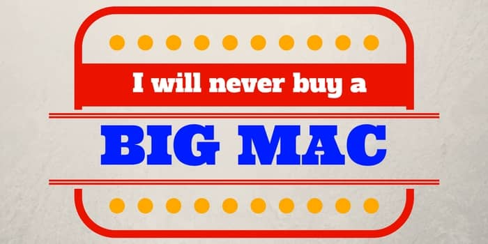 I will never buy a Big Mac