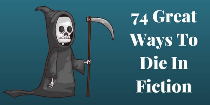 74 Ways To Die In Fiction