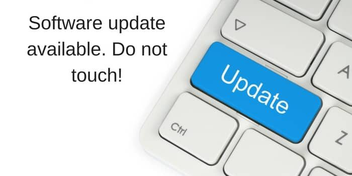 Software Updates – Ignore And Have A Nice Day