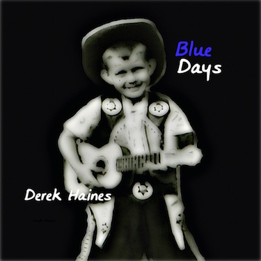 Blue Days by Derek Haines